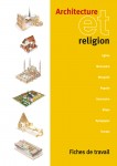 Architecture et Religion � brochure de l'�l�ve